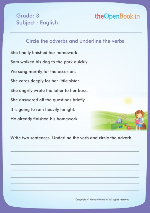 Circle the adverbs and underline the verbs